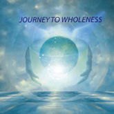 CD - Journey To Wholeness